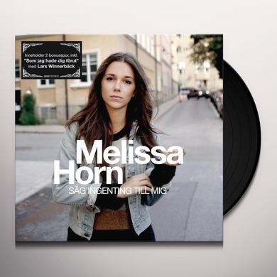 Melissa Horn SAG INGENTING TILL MIG Vinyl Record