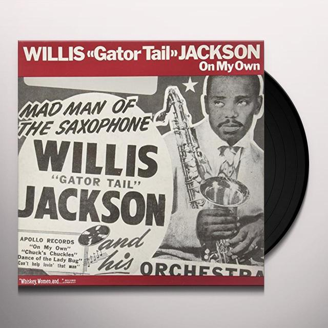Willis Jackson GATOR TAIL / ON MY OWN Vinyl Record