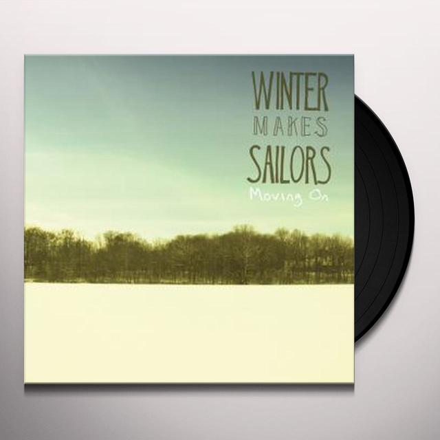 Winter Makes Sailors MOVING ON Vinyl Record