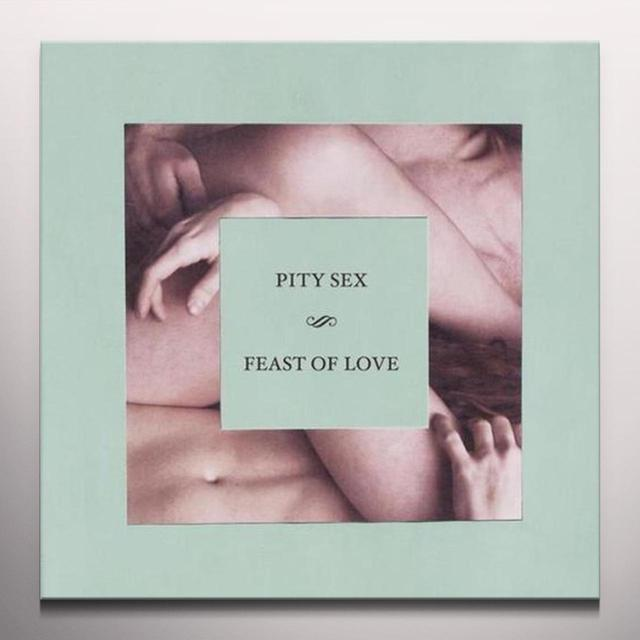 Pity Sex FEAST OF LOVE Vinyl Record - Colored Vinyl