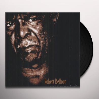 Robert Belfour PUSHIN MY LUCK Vinyl Record
