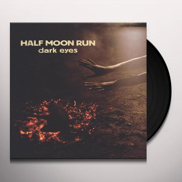 Half Moon Run DARK EYES Vinyl Record