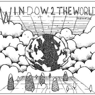 Audio Atlas WINDOW 2 THE WORLD Vinyl Record