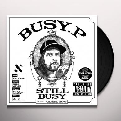 Busy P STILL BUSY Vinyl Record