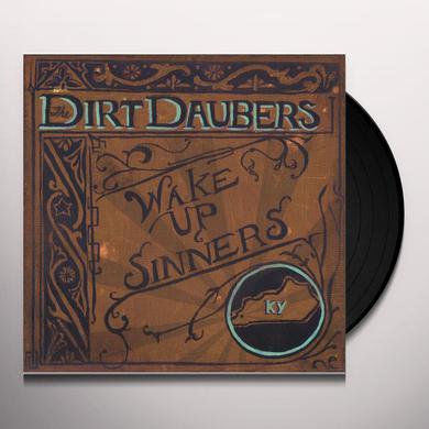 Dirt Daubers WAKE UP SINNERS Vinyl Record