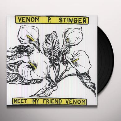 Venom P. Stinger MEET MY FRIEND VENOM Vinyl Record