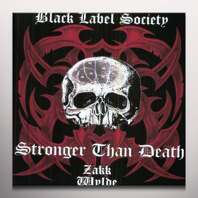 Black Label Society STRONGER THAN DEATH (LTD) (COLV) (OGV) (Vinyl)