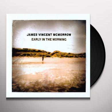 James Vincent Mcmorrow EARLY IN THE MORNING Vinyl Record - UK Import