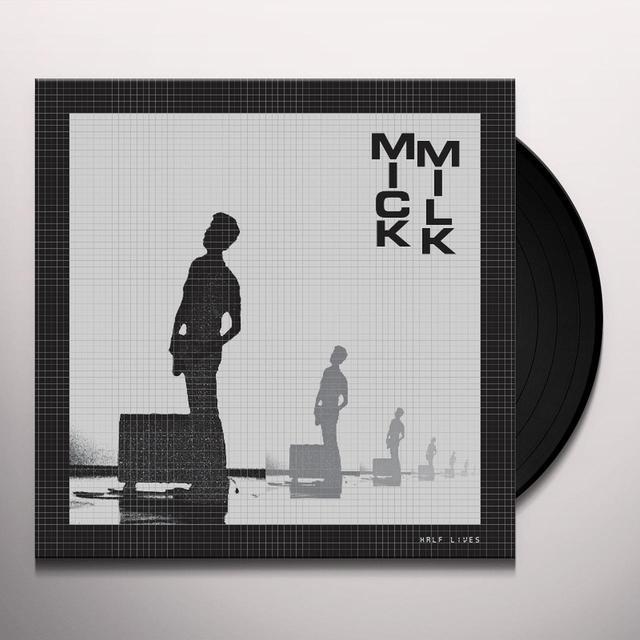 Mick Milk HALF LIVES Vinyl Record