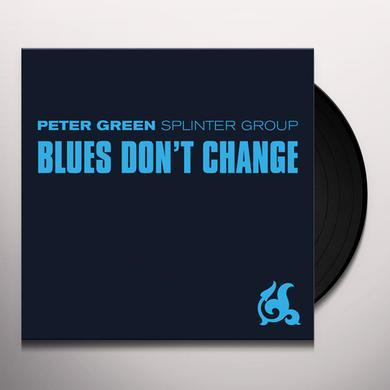 Peter Splinter Green BLUES DON'T CHANGE Vinyl Record