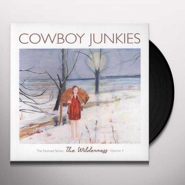 Cowboy Junkies WILDERNESS 4 Vinyl Record