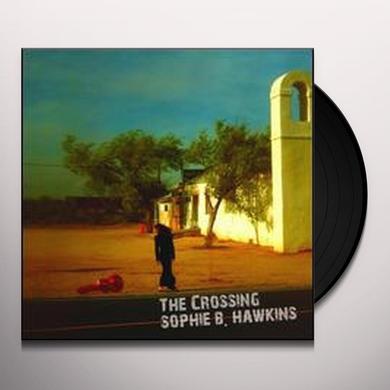 Sophie B. Hawkins CROSSING Vinyl Record - 180 Gram Pressing