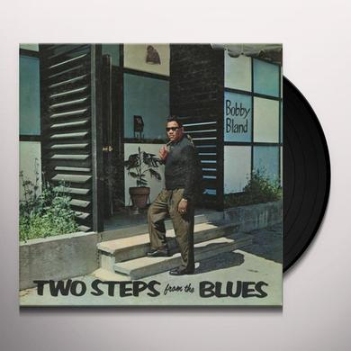 """Bobby """"Blue"""" Bland TWO STEPS AWAY FROM THE BLUES Vinyl Record"""