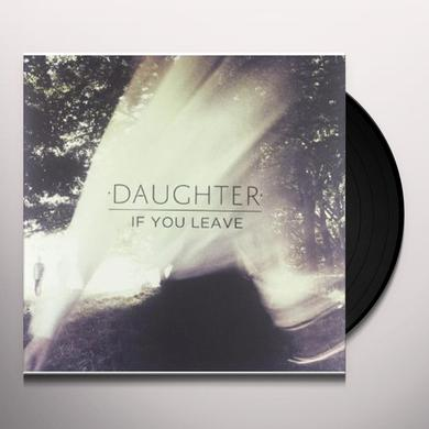 Daughter IF YOU LEAVE (BONUS CD) Vinyl Record