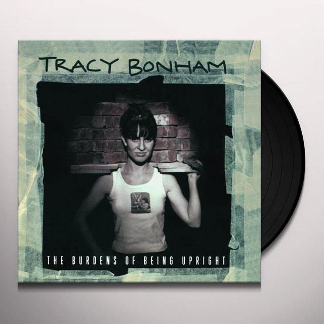 Tracy Bonham BURDENS OF BEING UPRIGHT Vinyl Record
