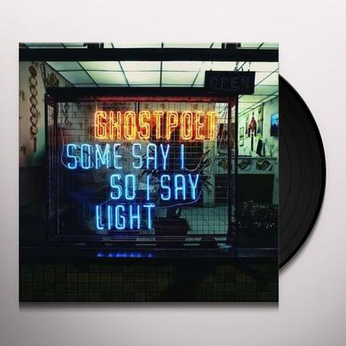 Ghostpoet SOME SAY I SO I SAY LIGHT Vinyl Record