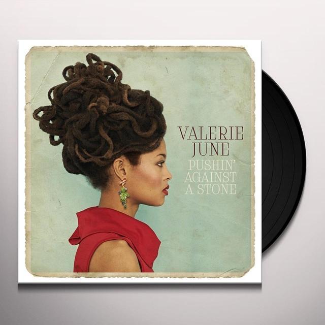 Valerie June PUSHIN AGAINST A STONE Vinyl Record