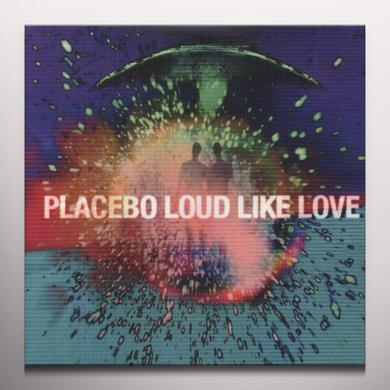 Placebo LOUD LIKE LOVE Vinyl Record - Colored Vinyl, 180 Gram Pressing