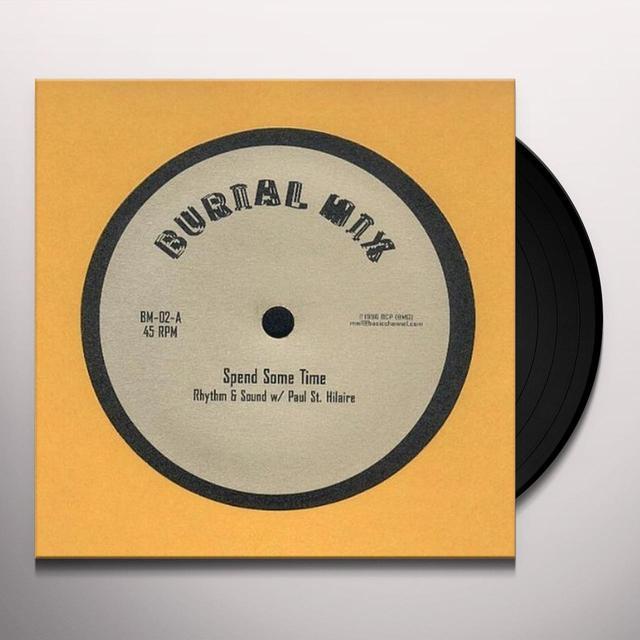 Rhythm & Sound SPEND SOME TIME Vinyl Record