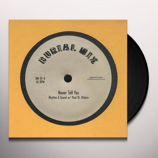 Rhythm & Sound NEVER TELL YOU Vinyl Record