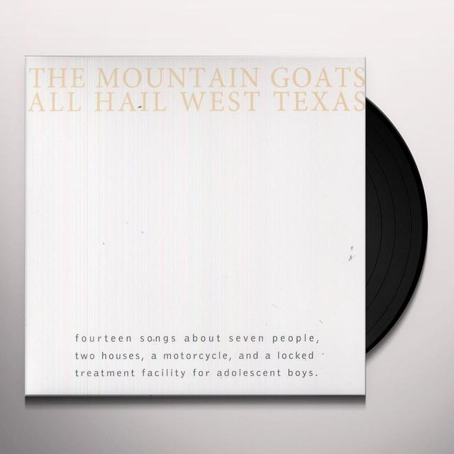 The Mountain Goats ALL HAIL WEST TEXAS Vinyl Record