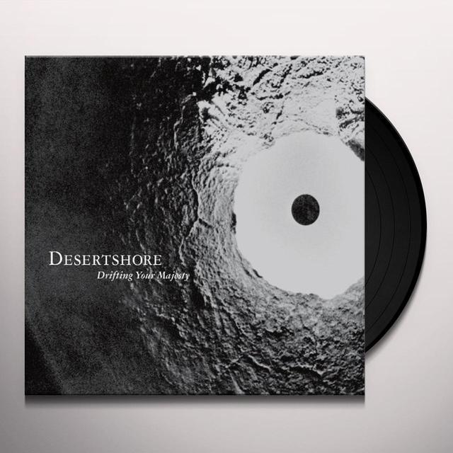 Desertshore DRIFTING YOUR MAJESTY Vinyl Record