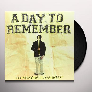 A Day To Remember FOR THOSE WHO HAVE HEART Vinyl Record