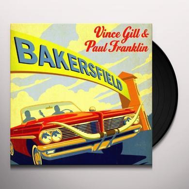Vince Gill / Paul Franklin BAKERSFIELD Vinyl Record