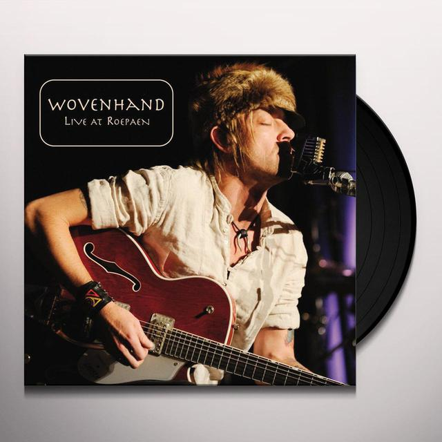 Wovenhand LIVE AT ROEPAN Vinyl Record