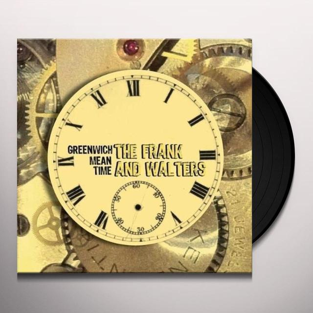 Frank & The Walters GREENWICH MEAN TIME Vinyl Record