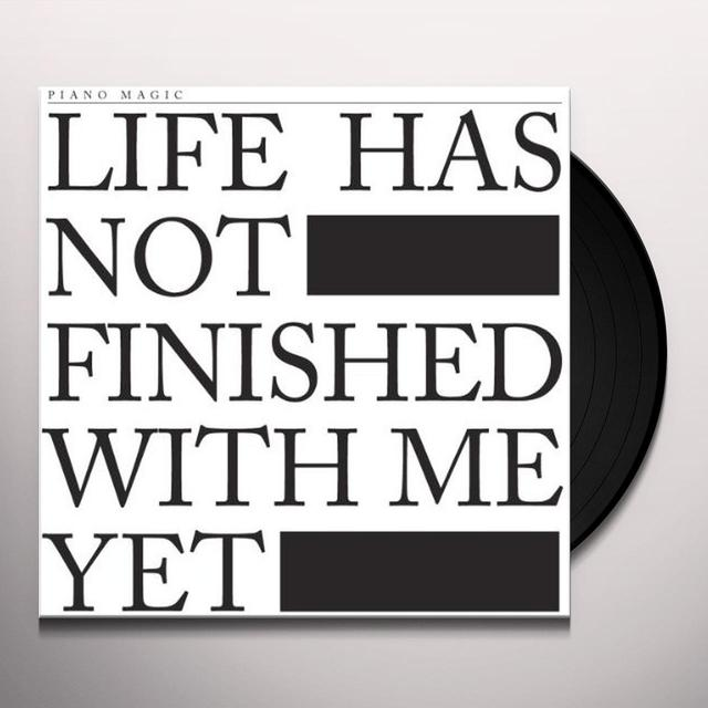 Piano Magic LIFE HAS NOT FINISHED Vinyl Record