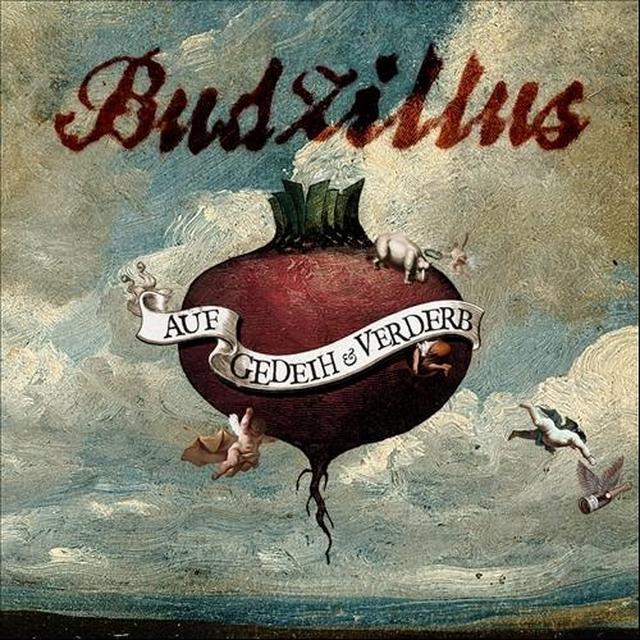 Budzillus AUF GEDEIH & VERDERB Vinyl Record