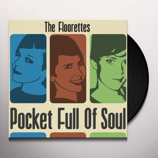 Floorettes POCKET FULL OF SOUL Vinyl Record