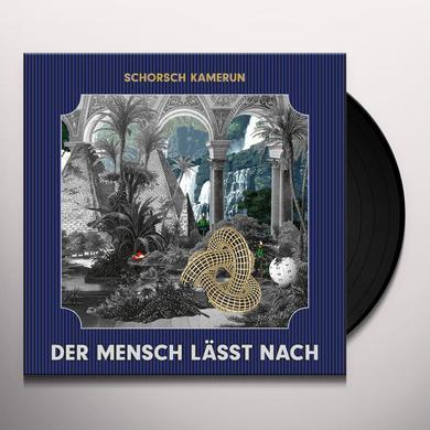Schorsch Kamerun DER MENSCH LASST NACH Vinyl Record