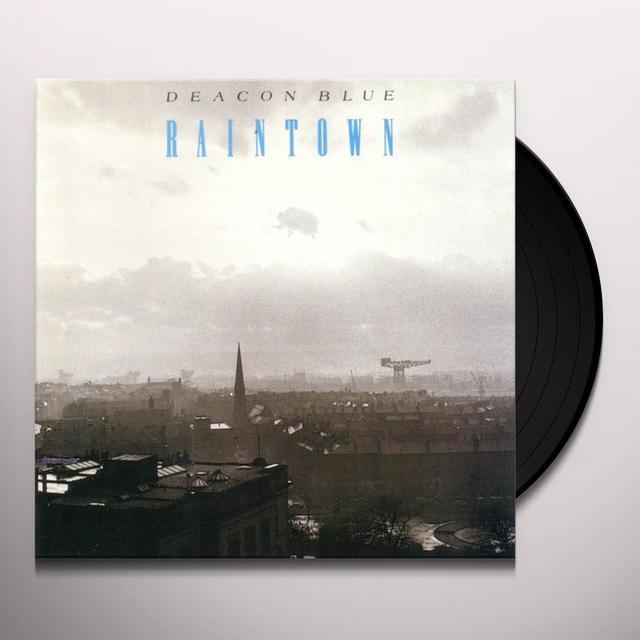 Deacon Blue RAINTOWN Vinyl Record