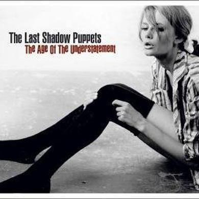 The Last Shadow Puppets AGE OF THE UNDERSTATEMENT Vinyl Record
