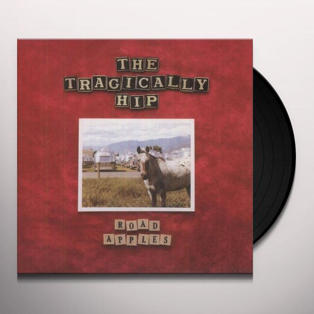 The Tragically Hip ROAD APPLES Vinyl Record - 180 Gram Pressing
