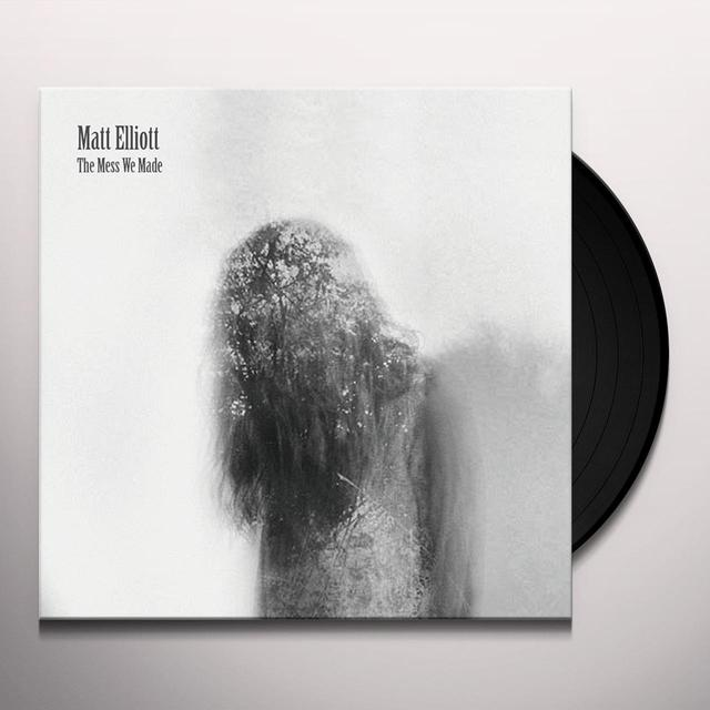 Matt Elliott MESS WE MADE Vinyl Record