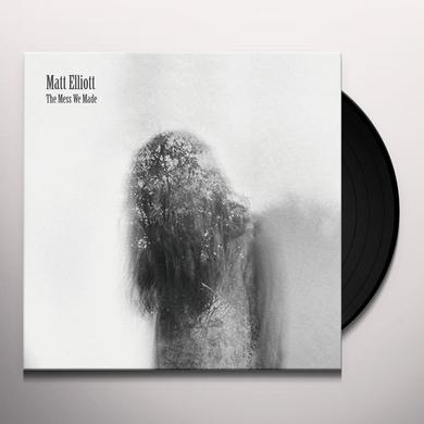Matt Elliott MESS WE MADE Vinyl Record
