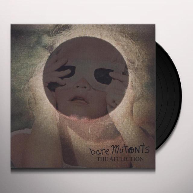 Bare Mutants AFFLICTION Vinyl Record