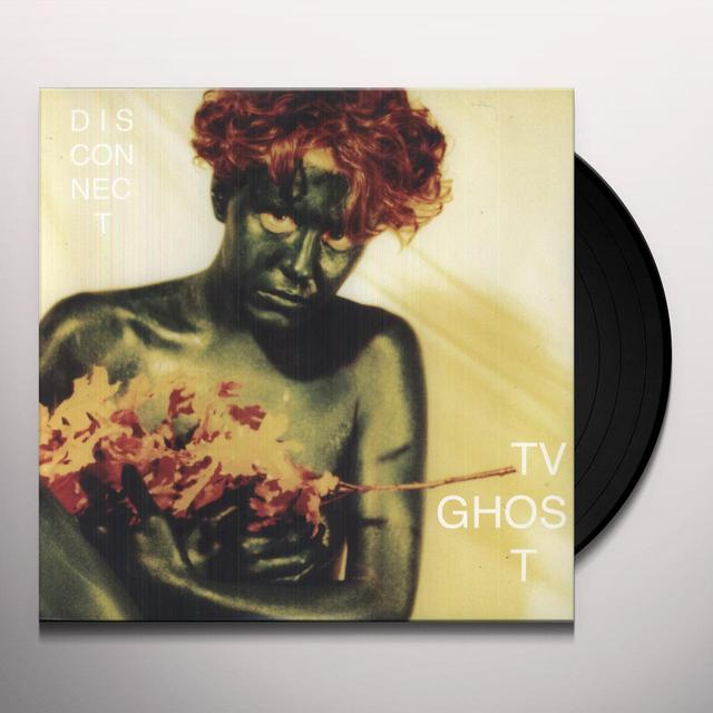 Tv Ghost DISCONNECT Vinyl Record