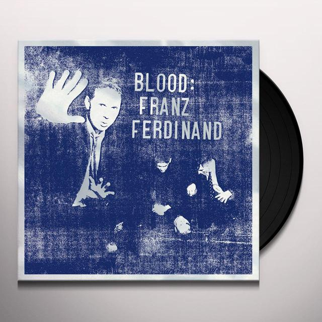 Franz Ferdinand BLOOD Vinyl Record