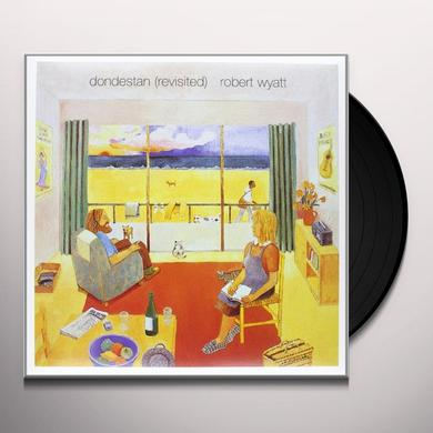 Robert Wyatt DONDESTAN (REVISITED) Vinyl Record