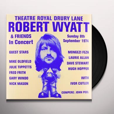 Robert Wyatt THEATRE ROYAL DRURY LANE 8TH SEPTEMBER 1974 Vinyl Record - UK Import