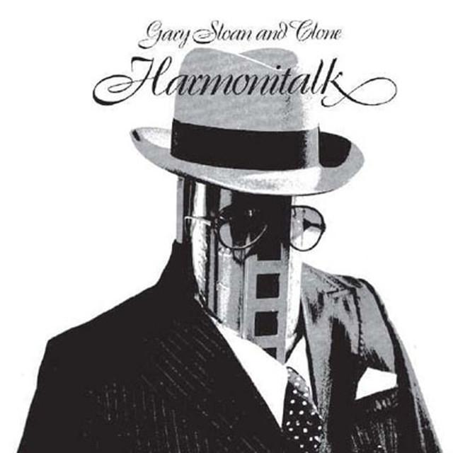 Gary Sloan & Clone HARMONITALK Vinyl Record