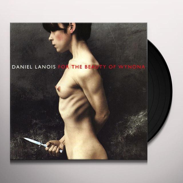Daniel Lanois FOR THE BEAUTY OF WYNONA Vinyl Record