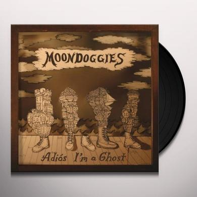 Moondoggies ADIOS I'M A GHOST Vinyl Record
