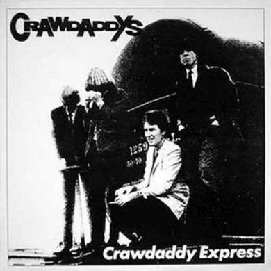 Crawdaddys EXPRESS Vinyl Record