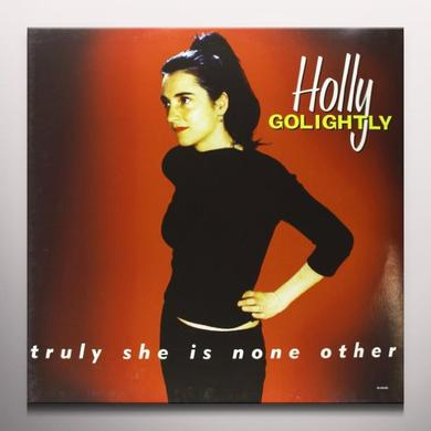 Holly Golightly TRULY SHE IS NONE OTHER Vinyl Record - Colored Vinyl, 180 Gram Pressing
