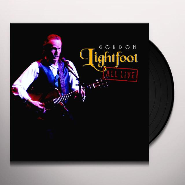 Gordon Lightfoot ALL LIVE Vinyl Record - Limited Edition, 180 Gram Pressing